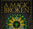 A Magic Broken
