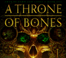 A Throne of Bones