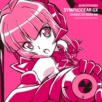 Symphogear GX Character Song 6