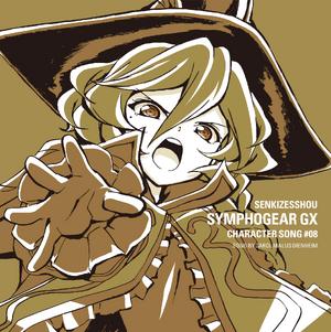 Symphogear GX Character Song 8