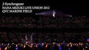 水樹奈々「Synchrogazer」(NANA MIZUKI LIVE UNION 2012)