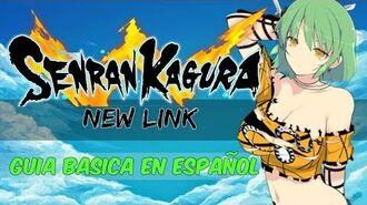 SENRAN KAGURA NEW LINK GUÍA BÁSICA EN ESPAÑOL