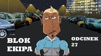 BLOK EKIPA (II), ODCINEK 27