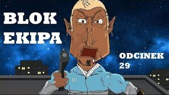 BLOK EKIPA (II), ODCINEK 29