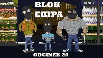 BLOK EKIPA (II), ODCINEK 20
