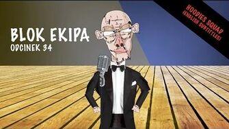 BLOK EKIPA (II), ODCINEK 34