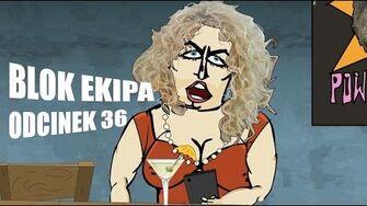 BLOK EKIPA (II), ODCINEK 36