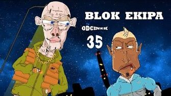 BLOK EKIPA (II), ODCINEK 35