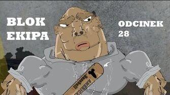 BLOK EKIPA (II), ODCINEK 28
