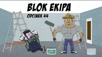 BLOK EKIPA (II), ODCINEK 44