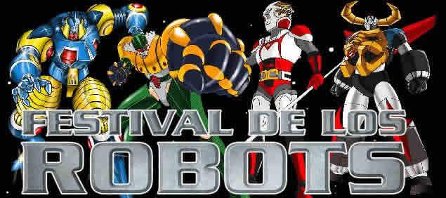 El Festival De Los Robots Wiki Series Animadas Del Pasado