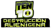 Ten 10 Destruccion Alienigena