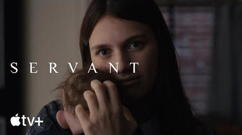 Servant Official Trailer