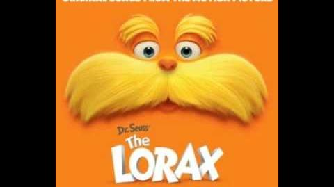 "The Lorax ""How Bad Can I Be?"""