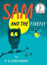 P.D. Eastman's 1958 Book Sam and the Firefly