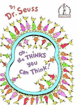 Dr Seuss Oh The Thinks You Can Think1