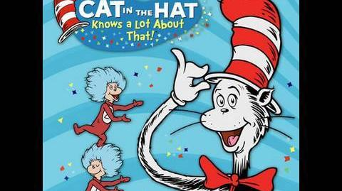 The Cat in the Hat Knows Alot About That!