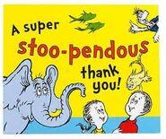 A super stoo-pendous thank you!