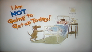 I Am NOT Going to Get up Today! (2)