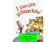 I Can Lick 30 Tigers tody! Totle
