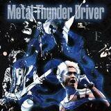Metal Thunder Driver