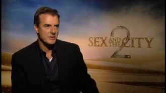 SATC 2 Junket Soundbites Chris Noth Part 2