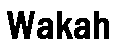 Wakahfont