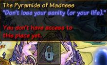 The Pyramids of Madness