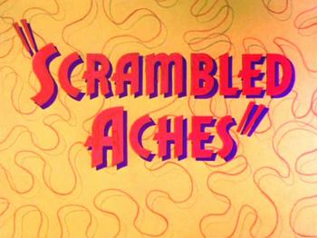 Scrambled Aches Title Card