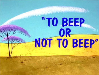 To Beep or Not To Beep Title Card