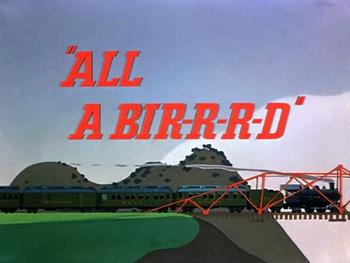 All A Bir-r-r-d Title Card