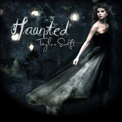 Haunted by Taylor Swift