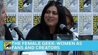 The Female Geek Women as Fans and Creators Full Panel San Diego Comic-Con 2016