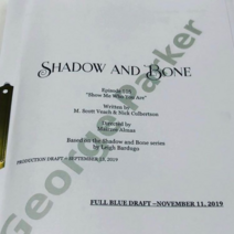 Shadow & Bone Show Me Who You Are Script