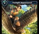 Twilight Opportunist