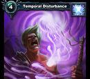 Temporal Disturbance