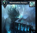 Abomination Factory