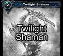 Twilight Shaman