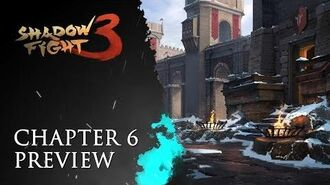 Shadow Fight 3 Chapter 6 Preview