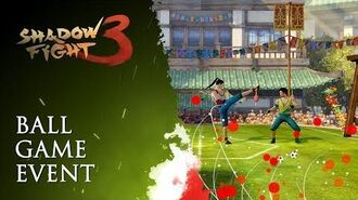 """Shadow Fight 3 """"Ball game"""" Event Announcement"""