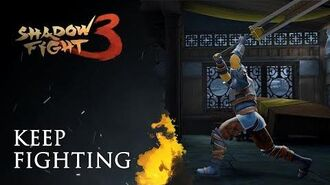"""Shadow Fight 3 """"Keep Fighting"""" promo"""