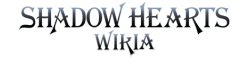 Shadow Hearts Wikia