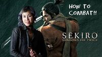 The Ultimate Guide to Combat Fundamentals Sekiro Shadows Die Twice