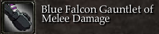 Blue Falcon Gauntlet of Melee Damage