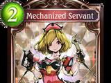 Mechanized Servant