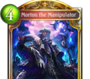 Morton the Manipulator