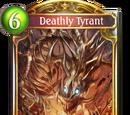 Deathly Tyrant