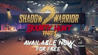 Shadow Warrior 2 Bounty Hunt Part 1 DLC - Now Available