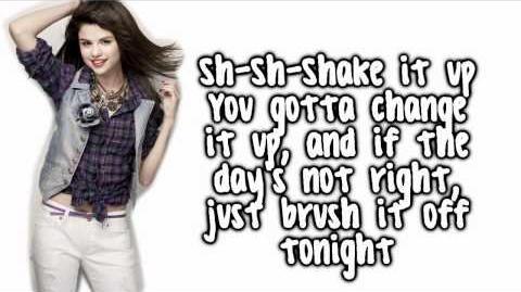 Shake It Up - Selena Gomez - Lyrics Full