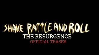 SHAKE RATTLE AND ROLL THE RESURGENCE (2019) Official Teaser-0